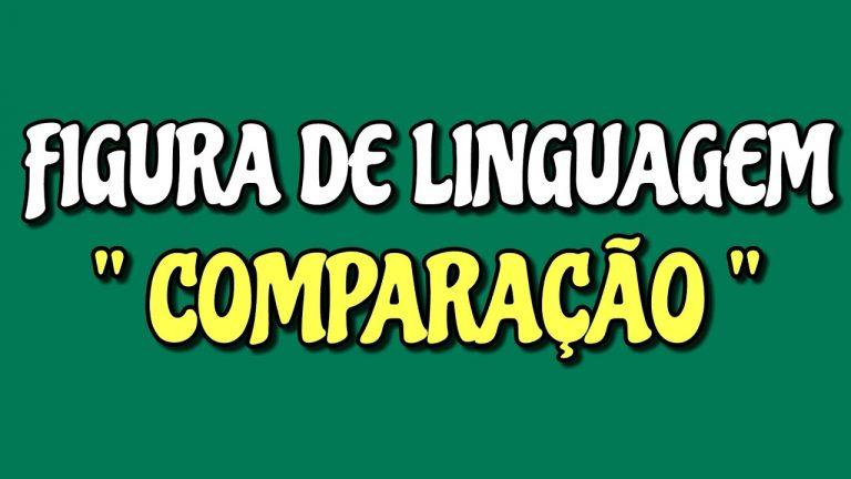 Comparação - Figura de Linguagem